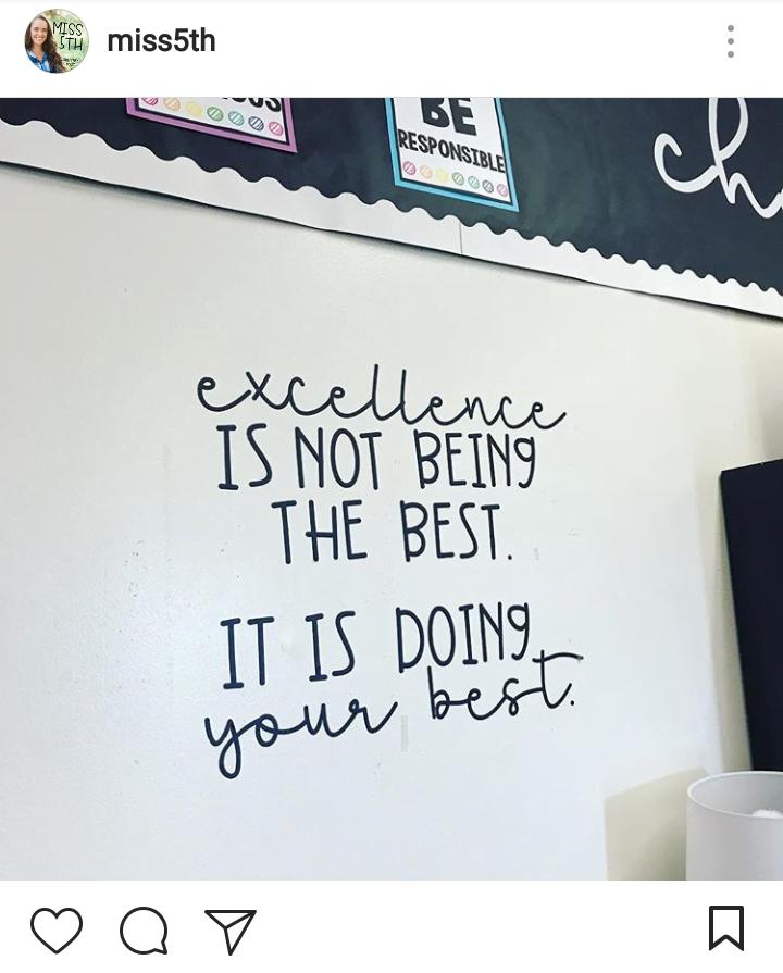 tł.: Doskonałość to nie bycie najlepszym, to robienie wszystkiego co w twojej mocy.