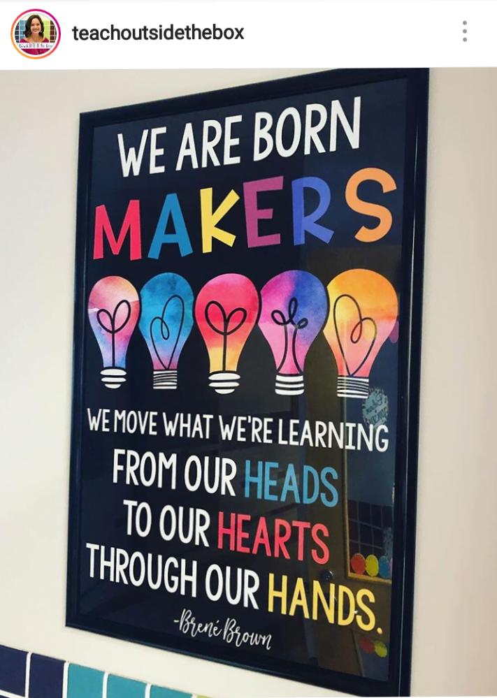 tł.: Rodzimy się twórcami - przenosimy (poruszamy) to czego się uczymy z naszych głów do naszych serc przez nasze ręce.